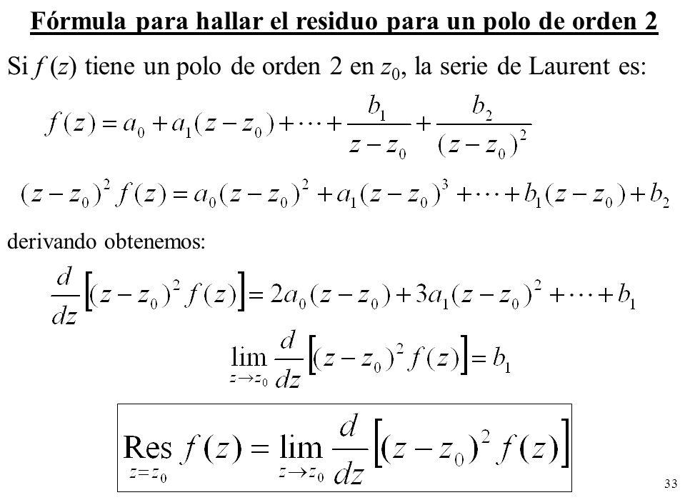 Fórmula para hallar el residuo para un polo de orden 2