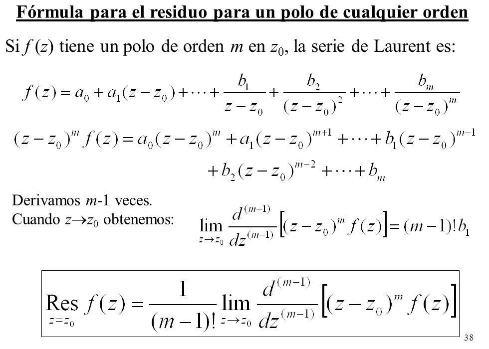 Fórmula para el residuo para un polo de cualquier orden
