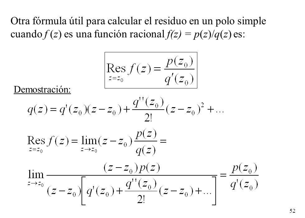 Otra fórmula útil para calcular el residuo en un polo simple