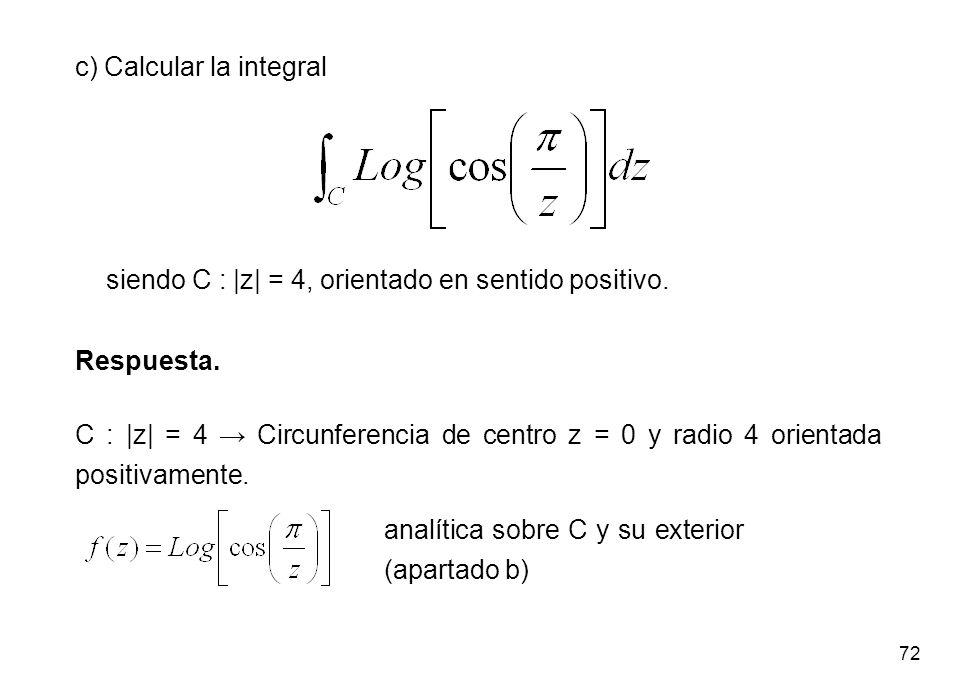 c) Calcular la integral