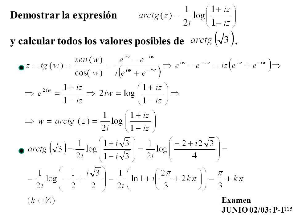 Demostrar la expresión y calcular todos los valores posibles de .