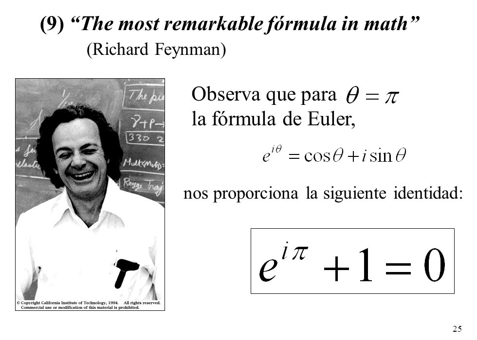 (9) The most remarkable fórmula in math (Richard Feynman)