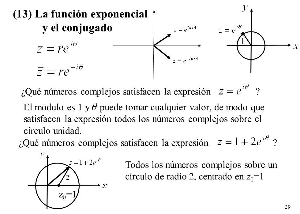 (13) La función exponencial y el conjugado