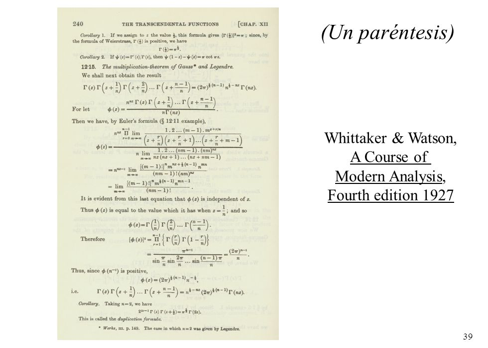 (Un paréntesis) Whittaker & Watson, A Course of Modern Analysis,