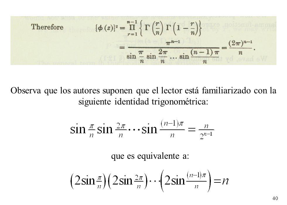 Observa que los autores suponen que el lector está familiarizado con la siguiente identidad trigonométrica: