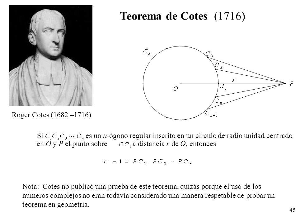 Teorema de Cotes (1716) Roger Cotes (1682 –1716) Si