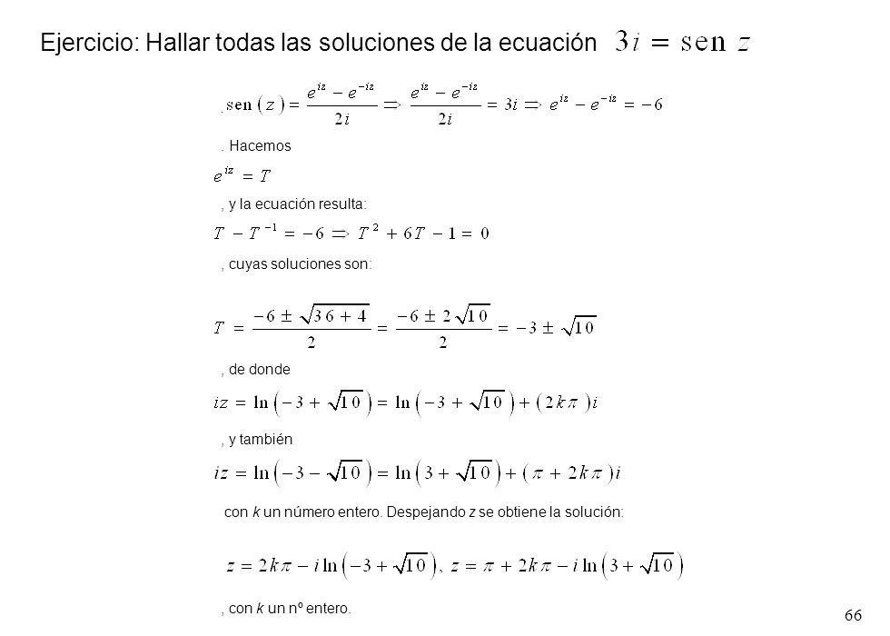 Ejercicio: Hallar todas las soluciones de la ecuación