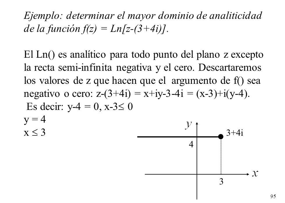 Ejemplo: determinar el mayor dominio de analiticidad