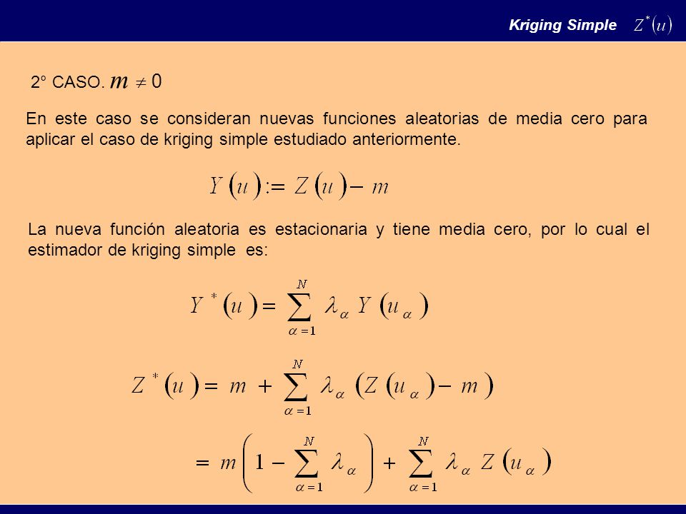 Kriging Simple 2° CASO. m  0.