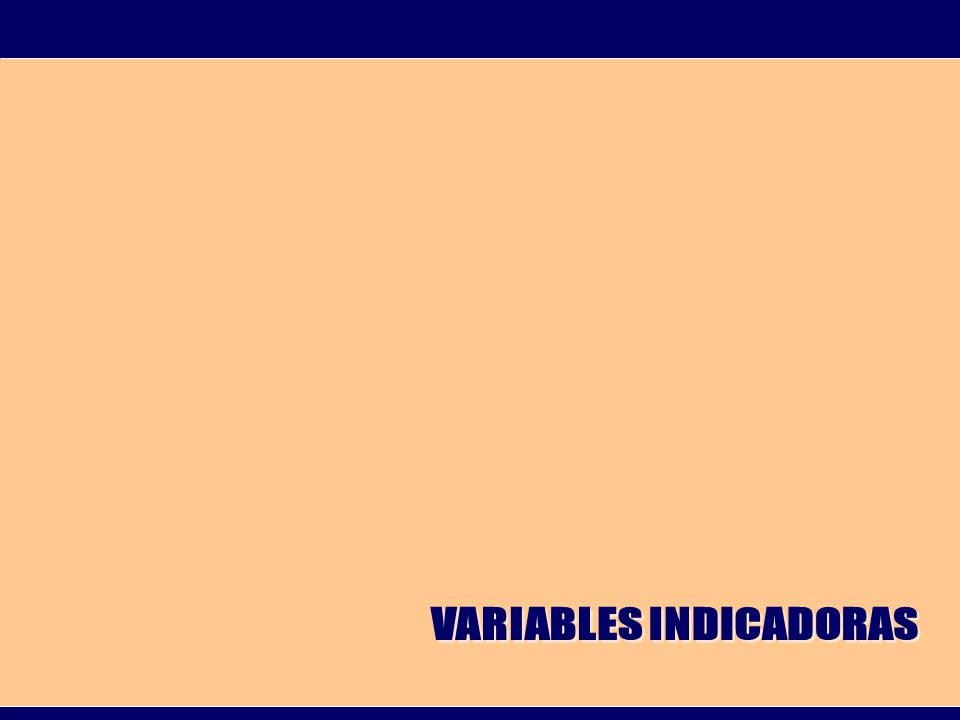 VARIABLES INDICADORAS