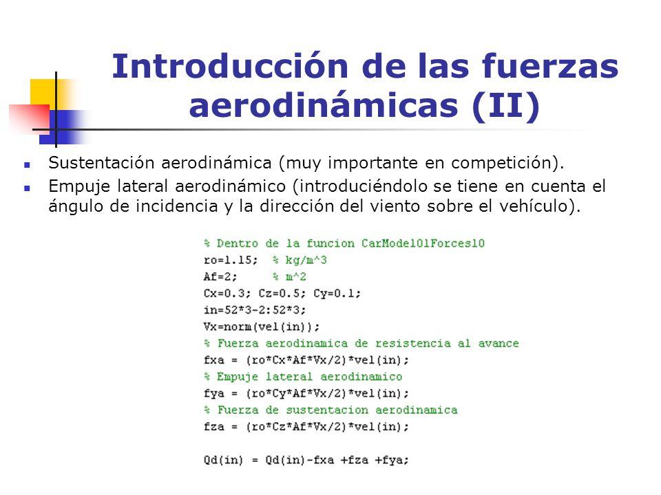 Introducción de las fuerzas aerodinámicas (II)