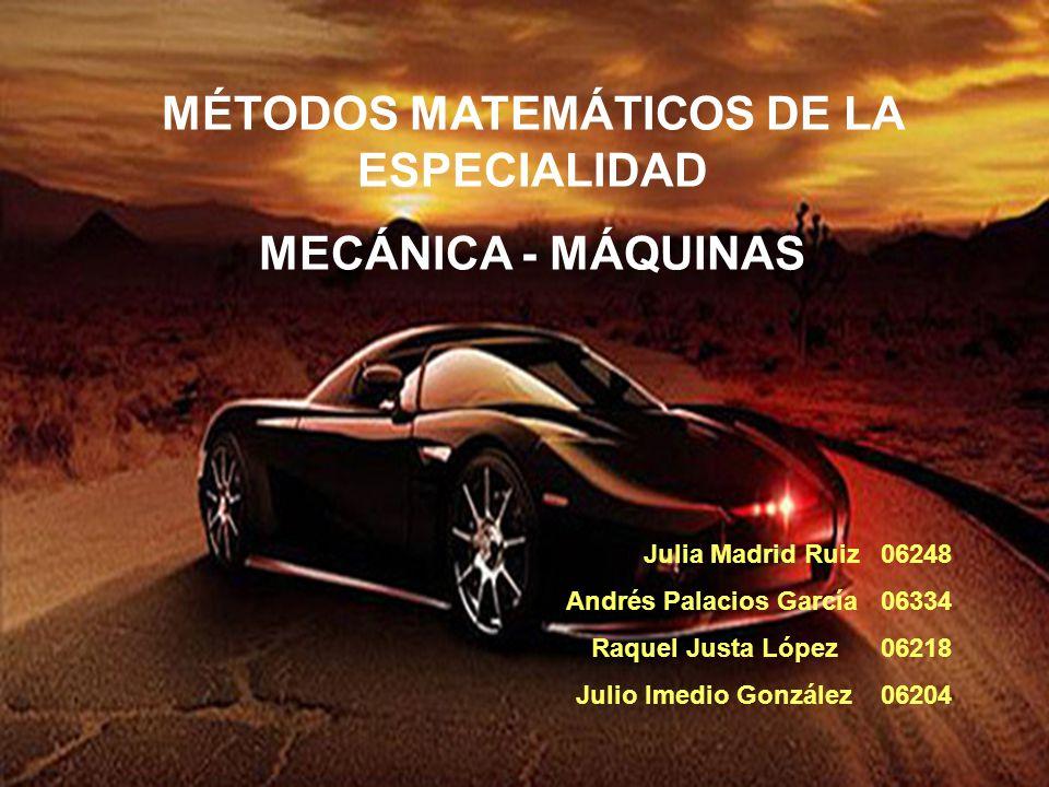 MÉTODOS MATEMÁTICOS DE LA ESPECIALIDAD
