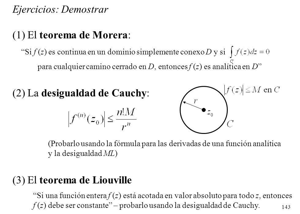 Ejercicios: Demostrar (1) El teorema de Morera: