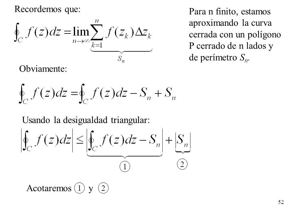 cerrada con un polígono P cerrado de n lados y de perímetro Sn.