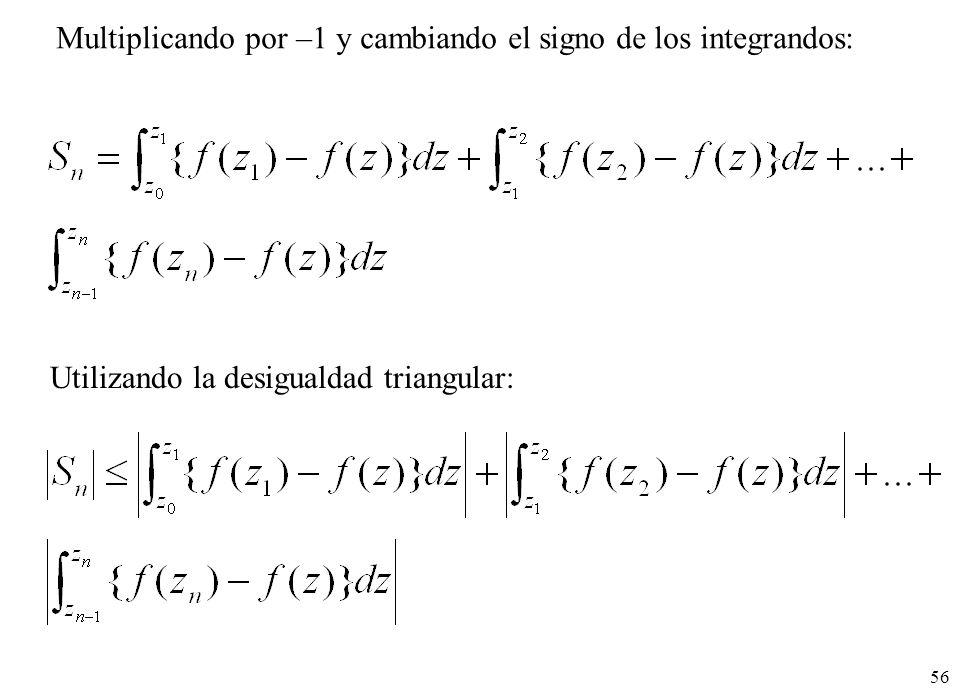 Multiplicando por –1 y cambiando el signo de los integrandos: