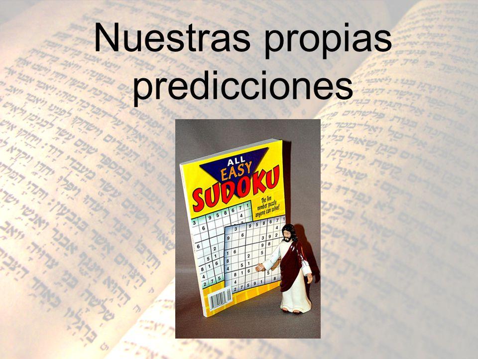 Nuestras propias predicciones