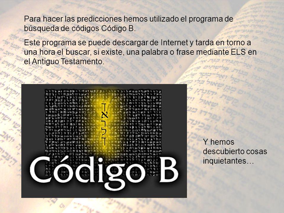 Para hacer las predicciones hemos utilizado el programa de búsqueda de códigos Código B.