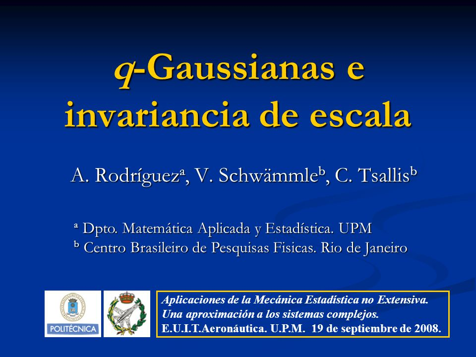 q-Gaussianas e invariancia de escala