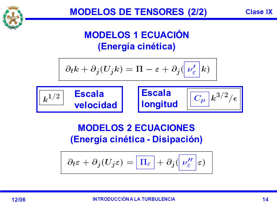 MODELOS DE TENSORES (2/2) (Energía cinética - Disipación)