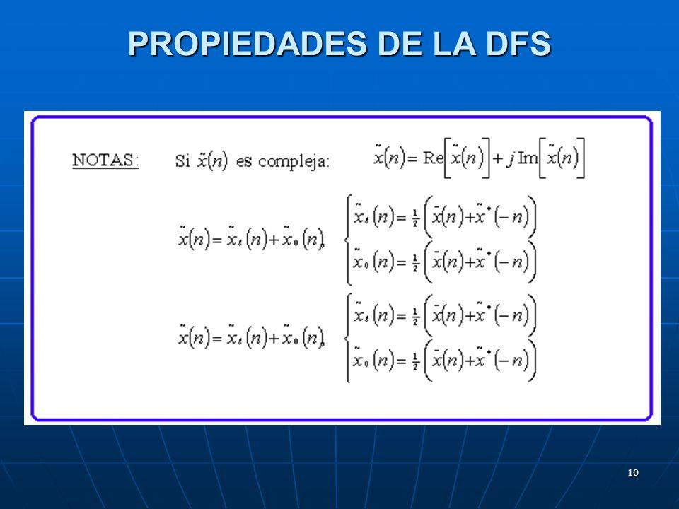 PROPIEDADES DE LA DFS