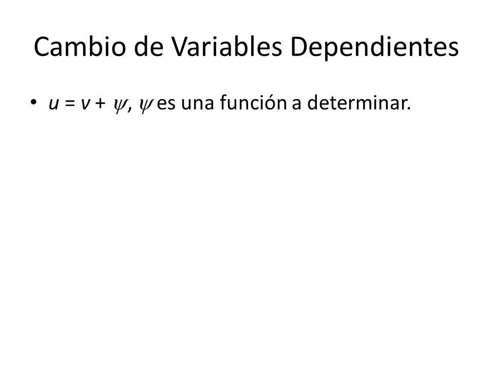 Cambio de Variables Dependientes