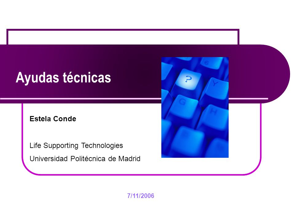 Ayudas técnicas Estela Conde Life Supporting Technologies