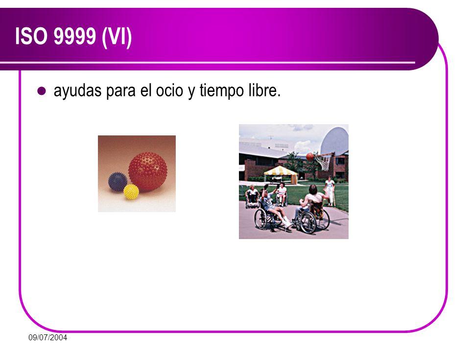 ISO 9999 (VI) ayudas para el ocio y tiempo libre. 09/07/2004