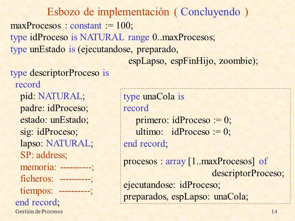 Esbozo de implementación ( Concluyendo )
