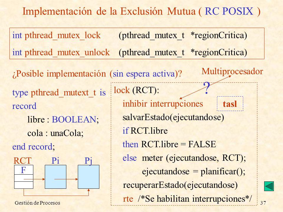 Implementación de la Exclusión Mutua ( RC POSIX )