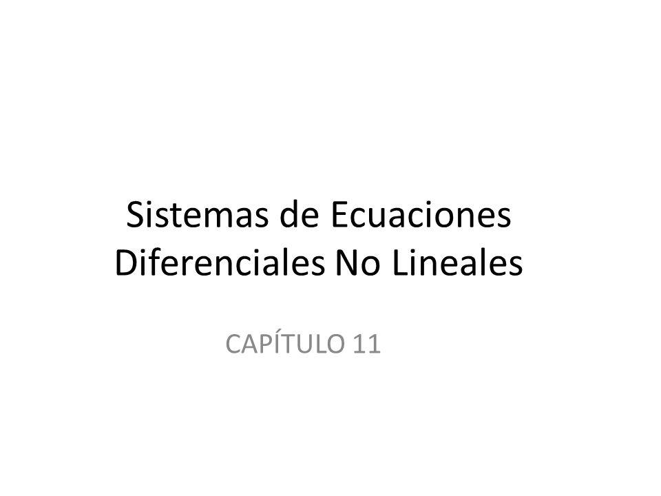 Sistemas de Ecuaciones Diferenciales No Lineales