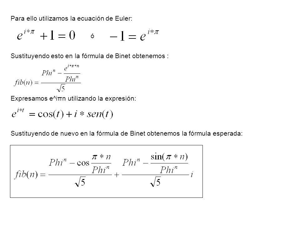Para ello utilizamos la ecuación de Euler: