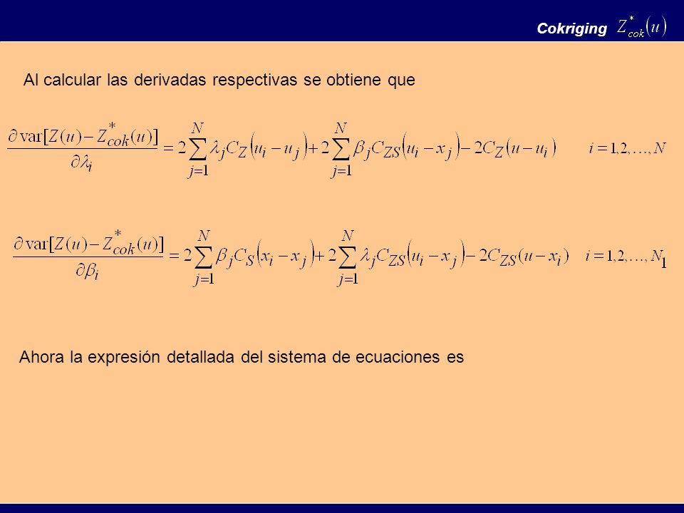 Al calcular las derivadas respectivas se obtiene que