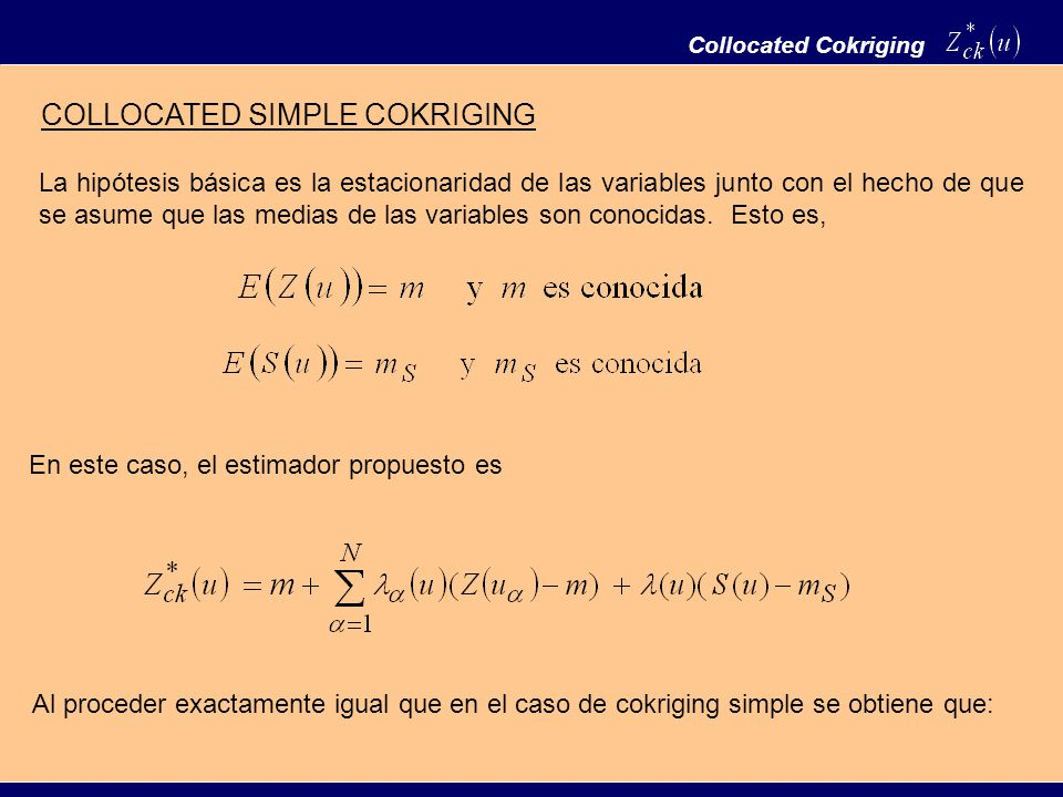 COLLOCATED SIMPLE COKRIGING
