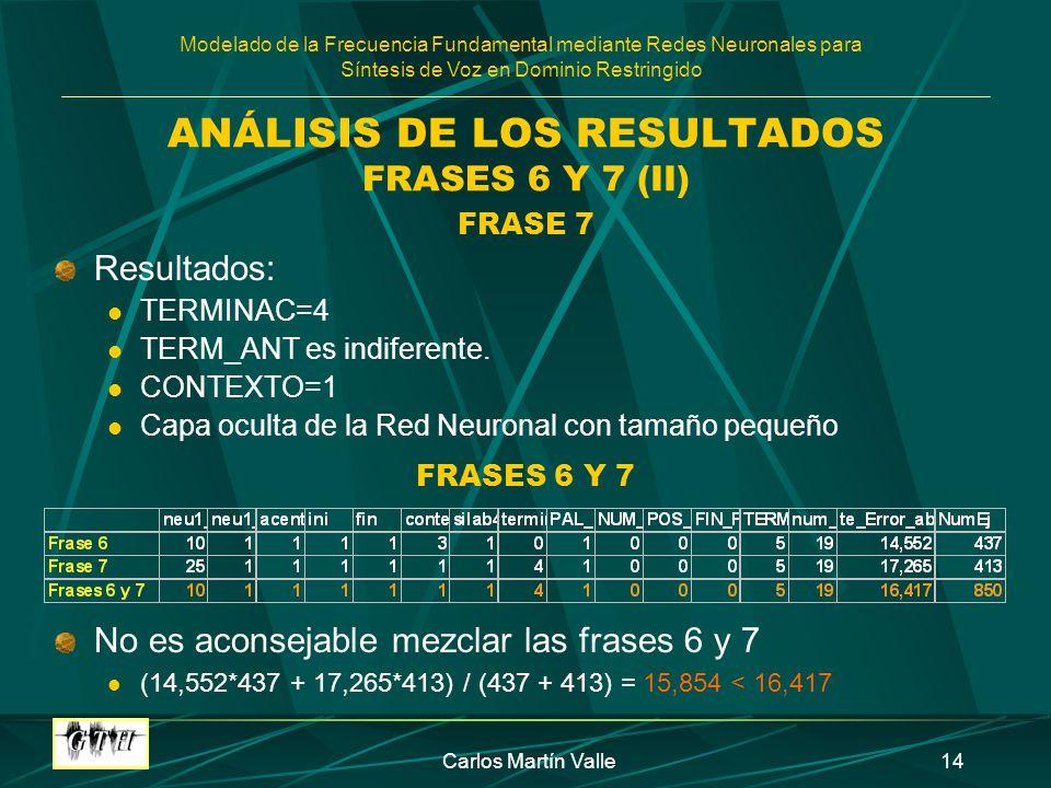 ANÁLISIS DE LOS RESULTADOS FRASES 6 Y 7 (II)