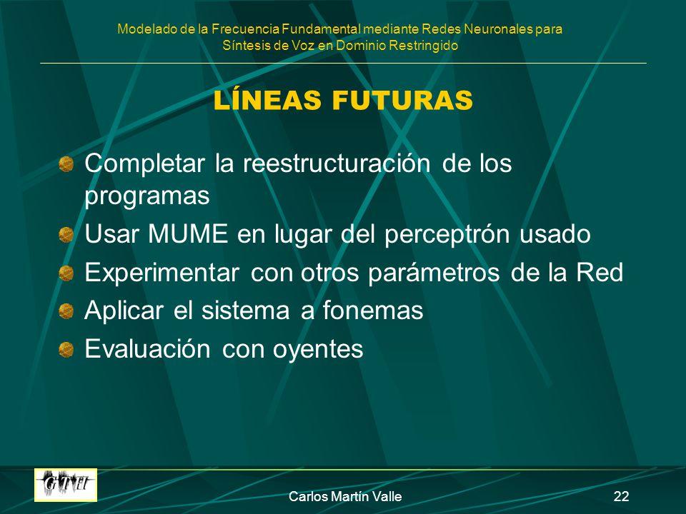 Completar la reestructuración de los programas