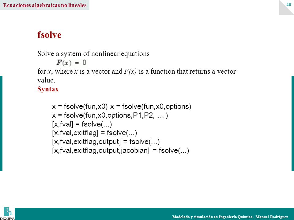 fsolve Solve a system of nonlinear equations