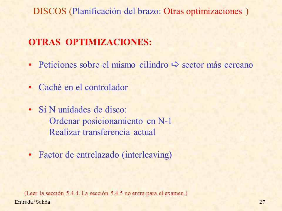 DISCOS (Planificación del brazo: Otras optimizaciones )