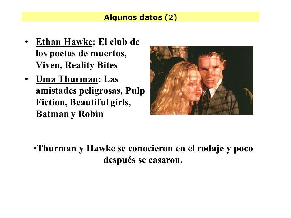 Thurman y Hawke se conocieron en el rodaje y poco después se casaron.