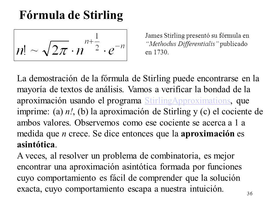 Fórmula de Stirling James Stirling presentó su fórmula en. Methodus Differentialis publicado. en 1730.
