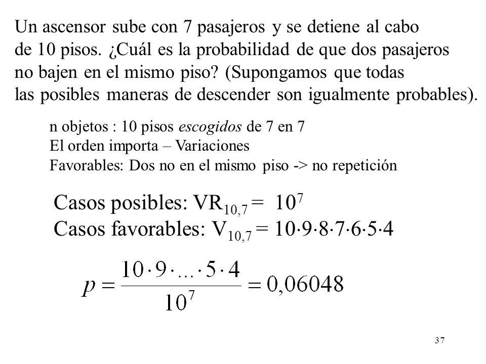 Casos favorables: V10,7 = 10987654