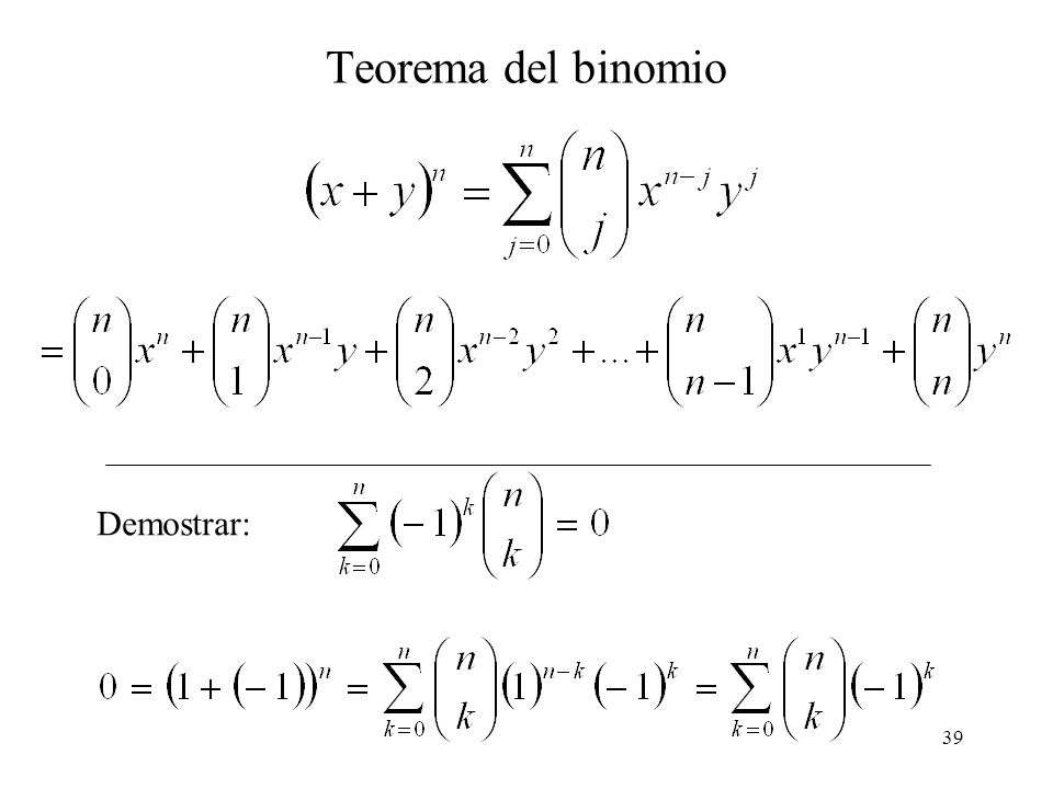 Teorema del binomio Demostrar: