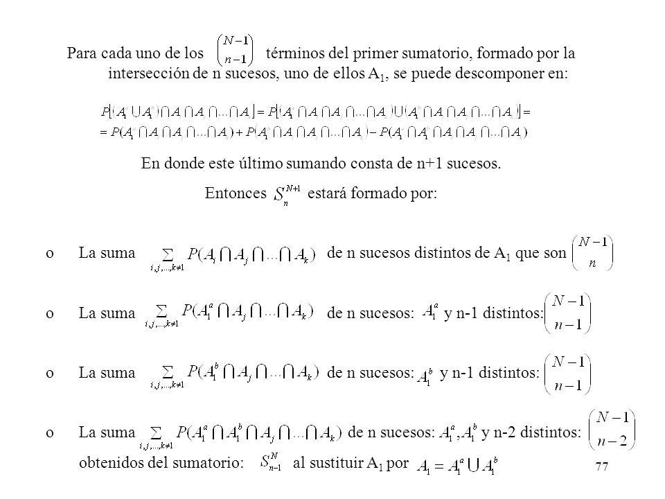 En donde este último sumando consta de n+1 sucesos.