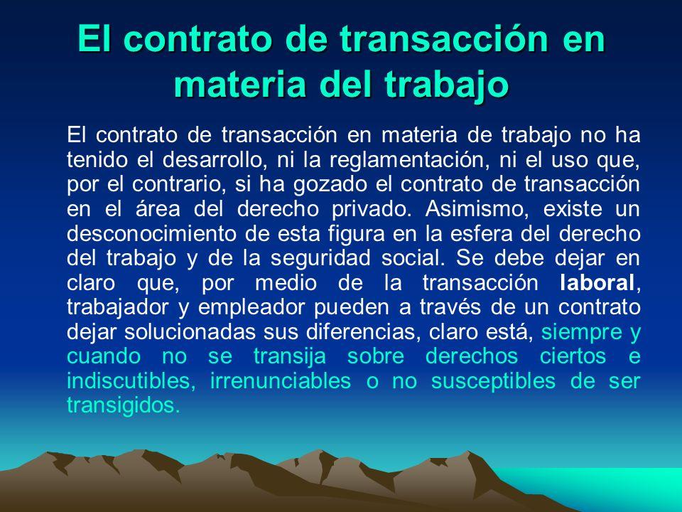 El contrato de transacción en materia del trabajo
