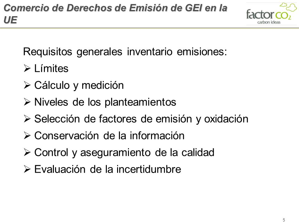 Requisitos generales inventario emisiones: Límites Cálculo y medición