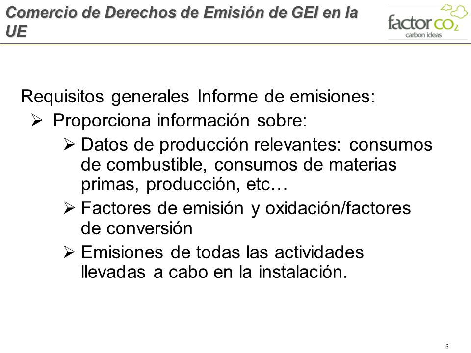 Requisitos generales Informe de emisiones: