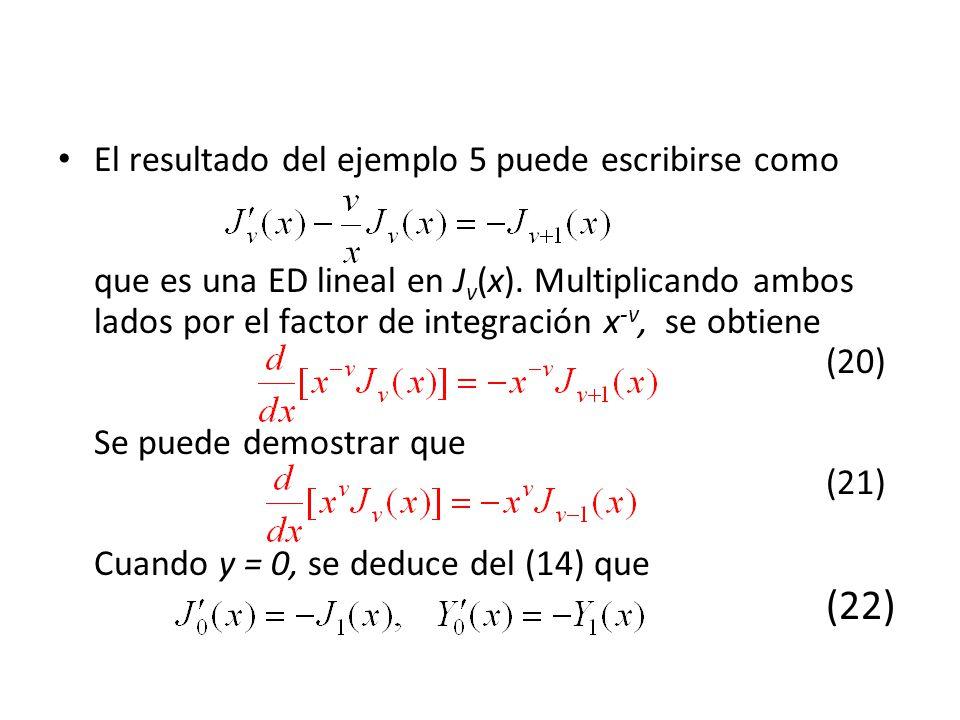 El resultado del ejemplo 5 puede escribirse como