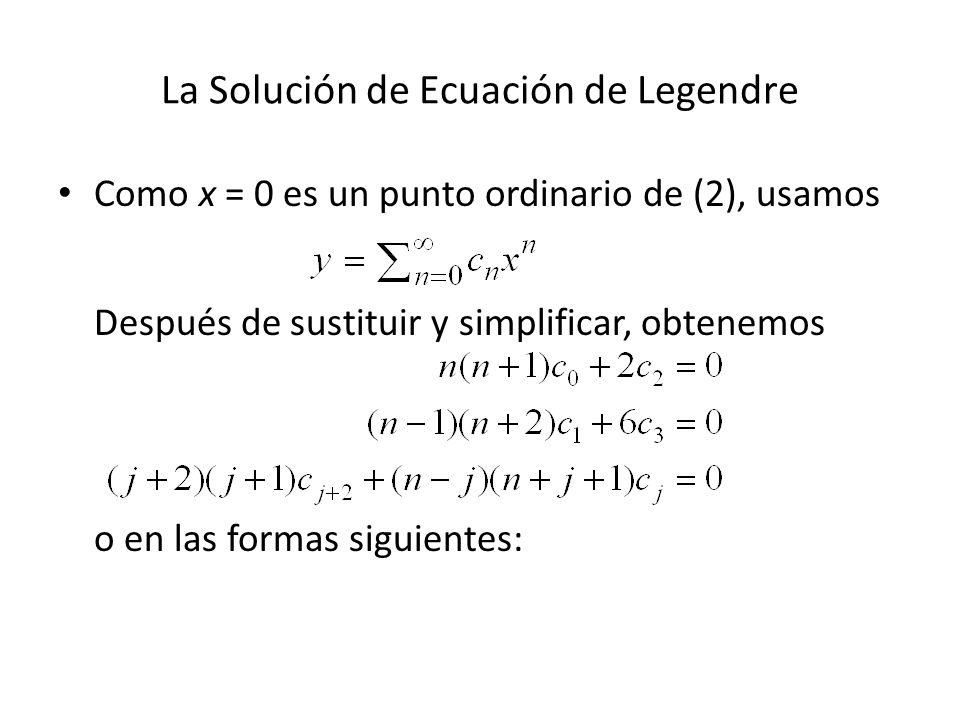La Solución de Ecuación de Legendre