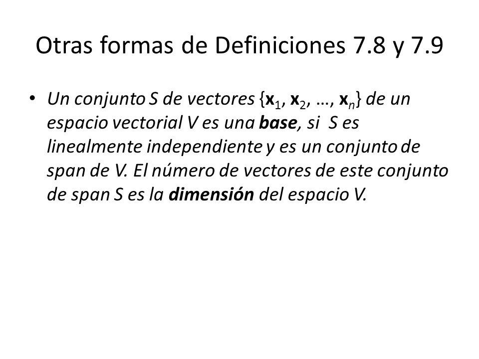 Otras formas de Definiciones 7.8 y 7.9