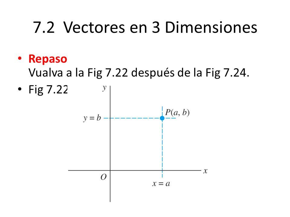 7.2 Vectores en 3 Dimensiones