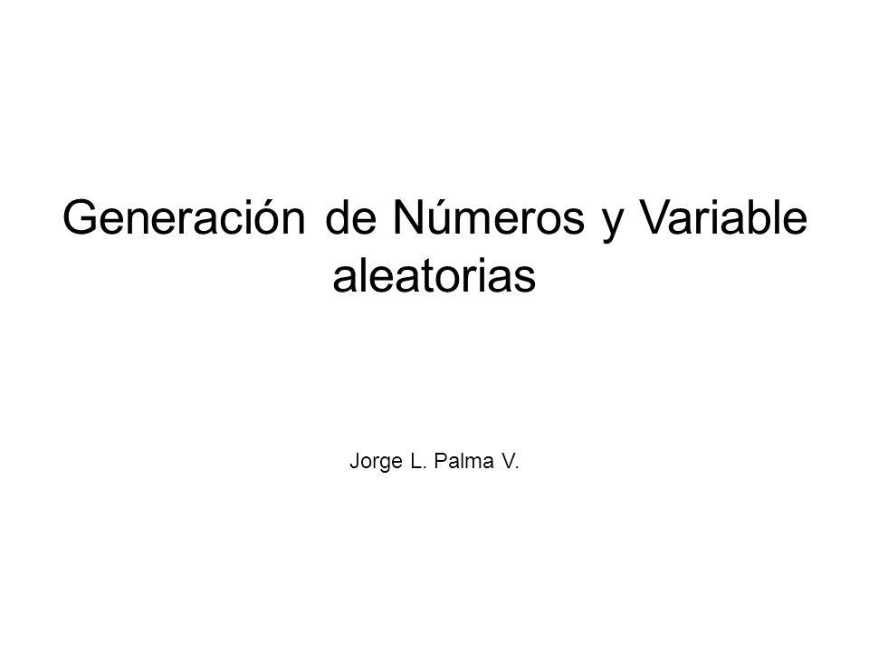 Generación de Números y Variable aleatorias